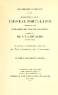 "Cover of ""Illustrated catalogue of the beautiful old Chinese porcelains comprising the extraordinary private collection"""