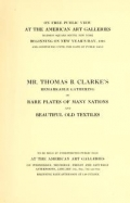 "Cover of ""Illustrated catalogue of Mr. Thomas B. Clarke's remarkable gathering of rare plates of many nations and beautiful old textiles"""