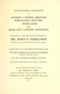 """Cover of """"Illustrated catalogue of antique Chinese bronzes, porcelains, pottery..."""""""