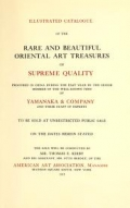 """Cover of """"Illustrated catalogue of the rare and beautiful oriental art treasures of supreme quality procured in China..."""""""