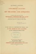 """Cover of """"Illustrated catalogue of the extraordinary collection of art treasures and antiquities acquired during the past year by Professore Commendatore Elia V"""""""