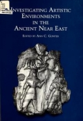 "Cover of ""Investigating artistic environments in the ancient Near East /"""