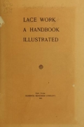 Lace work : a handbook, illustrated