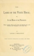 """Cover of """"The ladies of the White house;"""""""