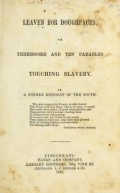 "Cover of ""Leaven for doughfaces; or, Threescore and ten parables touching slavery"""
