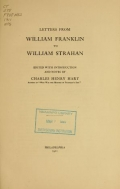 Letters from William Franklin to William Strahan. Edited with introd. and notes by Charles Henry Hart