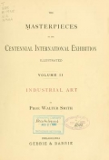 "Cover of ""The masterpieces of the Centennial international exhibition illustrated"""