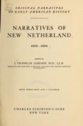 Narratives of New Netherland, 1609-1664; ed. by J. Franklin Jameson ... with three maps and a facsimile