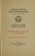 Native houses of western North America / by T.T. Waterman and collaborators