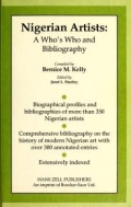 Nigerian artists : a who's who and bibliography / compiled by Bernice M. Kelly ; edited by Janet L. Stanley