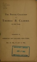 """Cover of """"The private collection of Thomas B. Clarke of New York"""""""