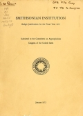 Smithsonian Institution budget justifications for the fiscal year ... submitted to the Committees on Appropriations, Congress of the United States