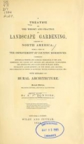 "Cover of ""A treatise on the theory and practice of landscape gardening, adapted to North America"""