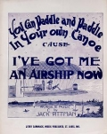 "Cover of ""You can paddle and paddle in your own canoe cause I've got me an airship now"""