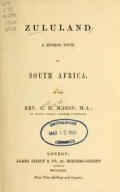 Zululand : a mission tour in South Africa / by G.H. Mason