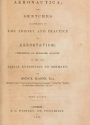 """Cover of """"Aeronautica; or, Sketches illustrative of the theory and practice of aerostation; comprising an enlarged account of the late aerial expedition to Germ"""""""