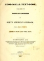 """Cover of """"Geological text-book, prepared for popular lectures on North American geology with applications to agriculture and the arts /"""""""