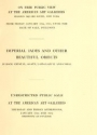 """Cover of """"Illustrated catalogue of an extraordinary collection of imperial jades and other beautiful objects in rock crystal, agate, lapis-lazuli and coral"""""""