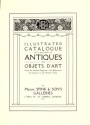 """Cover of """"Illustrated catalogue of a selection of antiques and objets d'art from the earliest Egyptian and Babylonian Civilisations to the present time"""""""