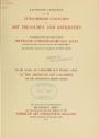 """Cover of """"Illustrated catalogue of the extraordinary collection of art treasures and antiquities acquired during the past year by Professore Commendatore Elia Volpi ... to be sold at unrestricted public sale at the American Art Galleries [on Monday, Tuesday and Wednesday afternoon, Dec. 17th, 18th and 19th, 1917] /"""""""