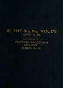 "Cover of ""In the Maine woods"""