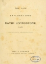 """Cover of """"The life and explorations of David Livingstone, LL.D"""""""