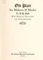 """Cover of """"Old plate, its makers & marks /"""""""
