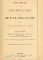 """Cover of """"A supplement to Ure's dictionary of arts, manufactures, and mines"""""""