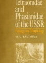 """Cover of """"Tetraonidae and phasianidae of the USSR"""""""