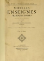 "Cover of ""Vieilles enseignes fribourgeoises"""