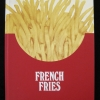 Cover of French Fries: a new play