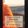 Cover of Stagecoach Robbery in Arizona and Nevada