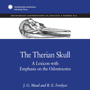 Book Cover: The Therian Skull, A Lexicon with Emphasis on the Odontocetes