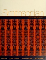 Cover of 40th annual Smithsonian Folklife Festival, Washington, D.C., June 30-July 11, 2006