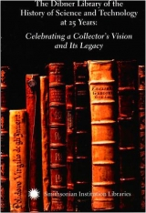 Cover of The Dibner Library of the History of Science and Technology at 25 years - celebrating a collector's vision and its legacy - icons of understanding - c