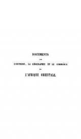"""Cover of """"Documents sur l'histoire, la géographie et le commerce de l'Afrique orientale /"""""""