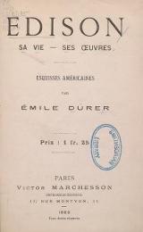 Cover of Edison - sa vie--ses œuvres - esquisses américaines