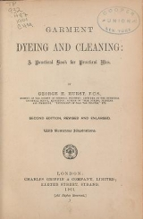 """Cover of """"Garment dyeing and cleaning a practical book for practical men"""""""