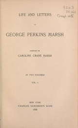 Cover of Life and letters of George Perkins Marsh