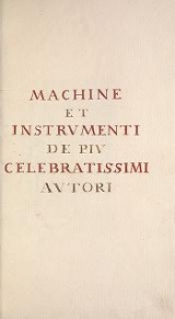 Cover of Machine et instrumenti de piu celebratissimi autori