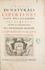 Cover of Saggi di naturali esperienze fatte nell'Accademia del cimento sotto la protezione del serenissimo principe Leopoldo di Toscana e descritte dal segreta
