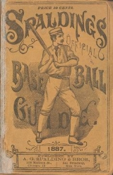 Cover of Spalding's base ball guide, and official league book for 1887