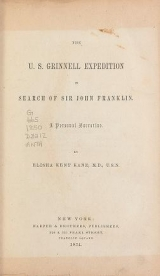 """Cover of """"The U.S. Grinnell expedition in search of Sir John Franklin. A personal narrative."""""""
