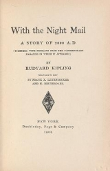 Cover of With the night mail a story of 2000 A.D. - together with extracts from the contemporary magazine in which it appeared