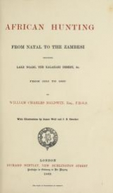Cover of African hunting, from Natal to the Zambesi