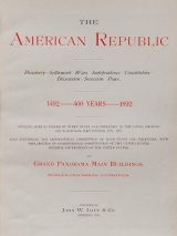 Cover of The American Republic - discovery - settlement - wars - independence - constitution - dissension -- secession - peace
