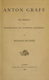 Cover of Anton Graff; ein Beitrag zur Kunstgeschichte des achtzehnten Jahrhunderts,