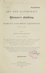 Cover of Art and handicraft in the Woman's Building of the World's Columbian Exposition, Chicago, 1893