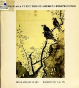 Cover of Arts of Asia at the time of American independence - Bicentennial exhibition, Freer Gallery of Art, 1975-1976.