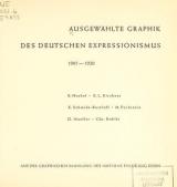 Cover of Ausgewählte Graphik des deutschen Expressionismus, 1905-1920